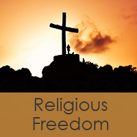 RELIGIOUS FREEDOM: Call to Action